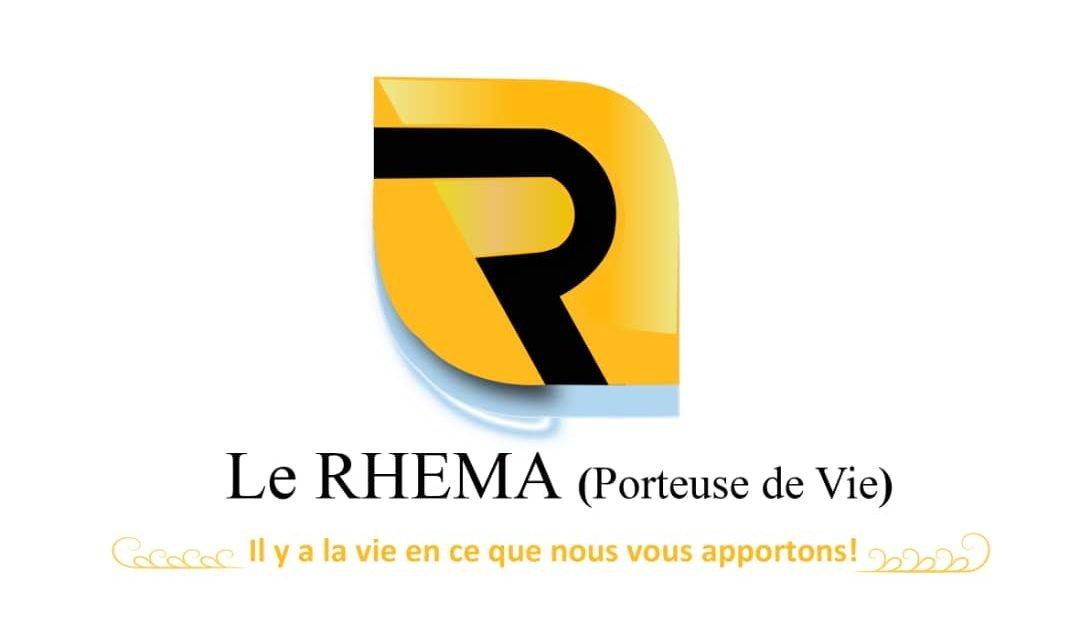 Le RHEMA (Porteuse de Vie)